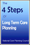 The 4 Steps of Long Term Care Planning